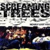 Screaming Trees - Nearly Lost You