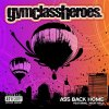 Gym Class Heroes feat. Neon Hitch - Ass Back Home