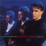 Johnny Hates Jazz - I don't want to be a hero