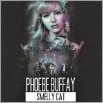 Phoebe Buffay - Smelly Cat