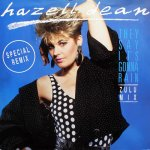 Hazell Dean - They say it's gonna rain (Zulu Mix)