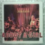 Nirvana - About a Girl (Unplugged)