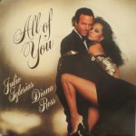Julio Iglesias & Diana Ross - All of you