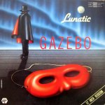 Gazebo - Lunatic