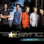 N'Sync - I'll Never Stop