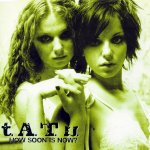 t.A.T.u. - How Soon Is Now?
