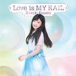 Konomi Suzuki - Love is MY RAIL