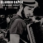 Claudio Capéo - Un homme debout