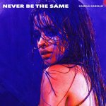 Camila Cabello - Never be the same
