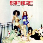 Spice Girls - Something Kinda Funny