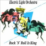 Electric Light Orchestra - Rock'n'Roll Is King
