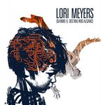 Lori Meyers - Mi realidad