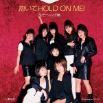 Morning Musume - Daite HOLD ON ME!