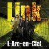 L'Arc~en~Ciel - Link