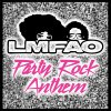 LMFAO, Lauren Bennett & Goon Rock - Party Rock Anthem