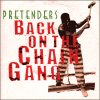 Pretenders - Back on the chain gang
