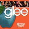 Glee - Gimme More